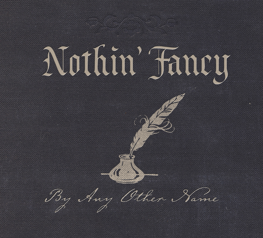 Nothin' Fancy